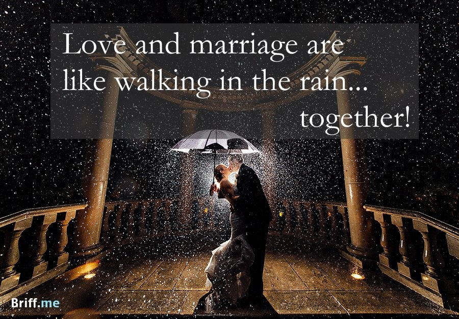 Best Wedding Quotes - Love and Rain