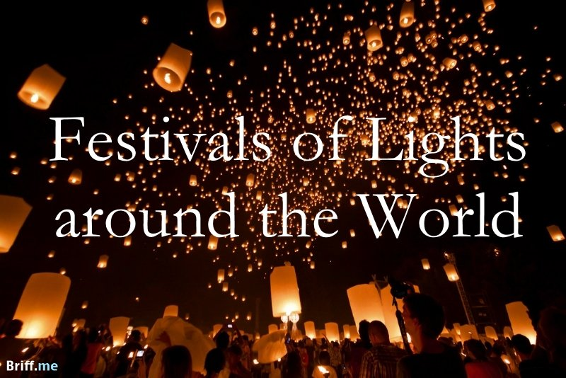 Festivals of Lights around the World