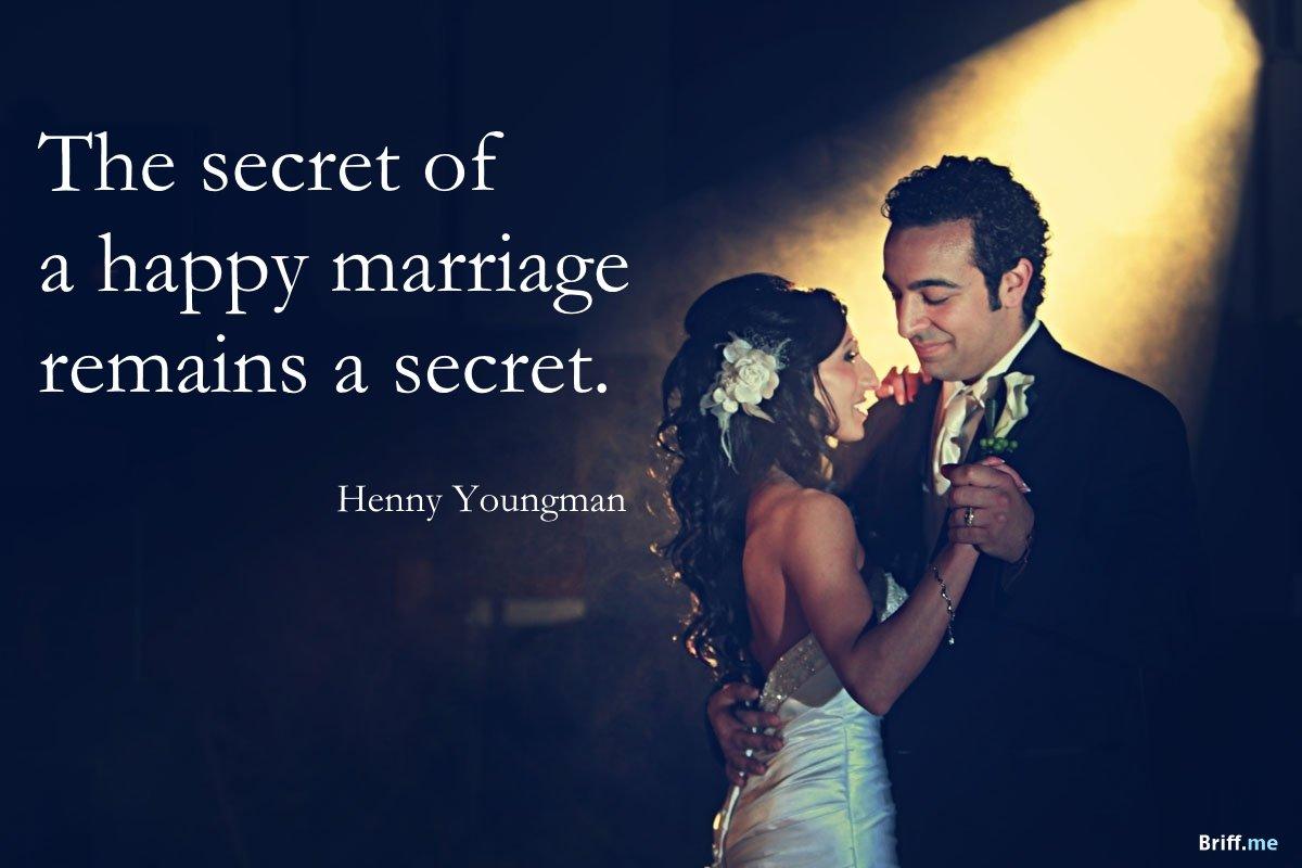 Funny Wedding Quotes - Secret of Happy Marriage
