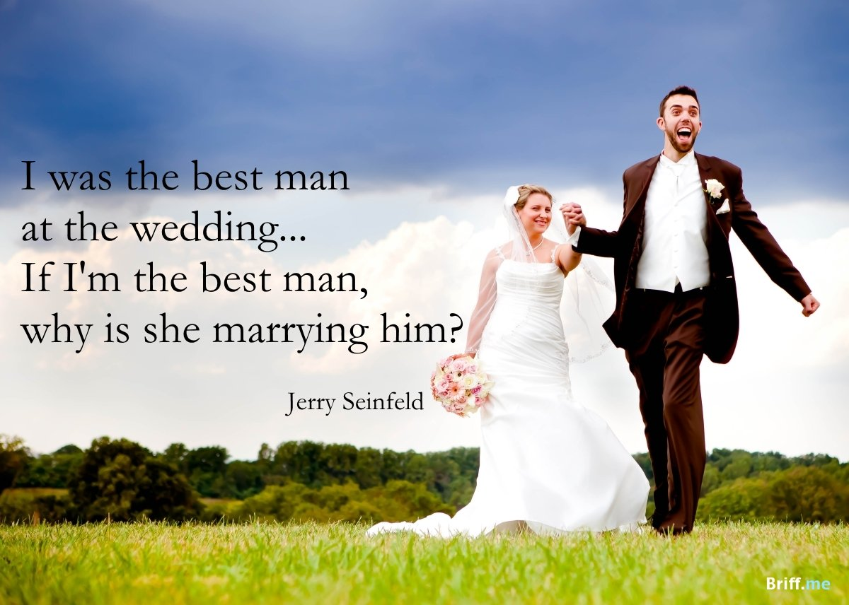 Funny Wedding Quotes - Best Man Jerry Seinfeld