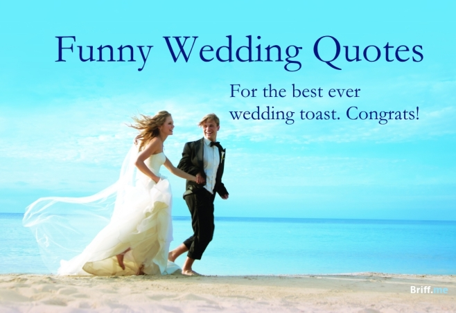 Wedding Toast Quotes | Funny Wedding Quotes