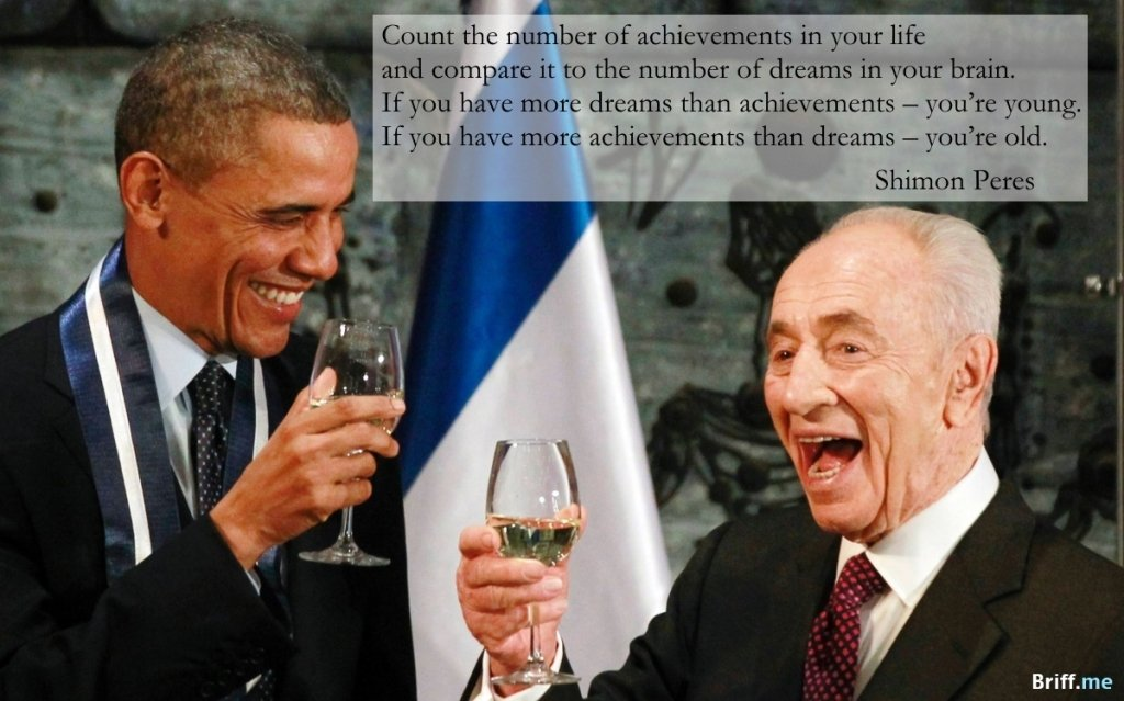 Inspirational Quotes Shimon Peres Young and Old with Barak Obama