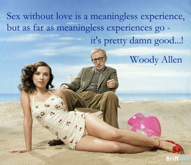 Quotes about Sex Woody Allen and Scarlett Johansson