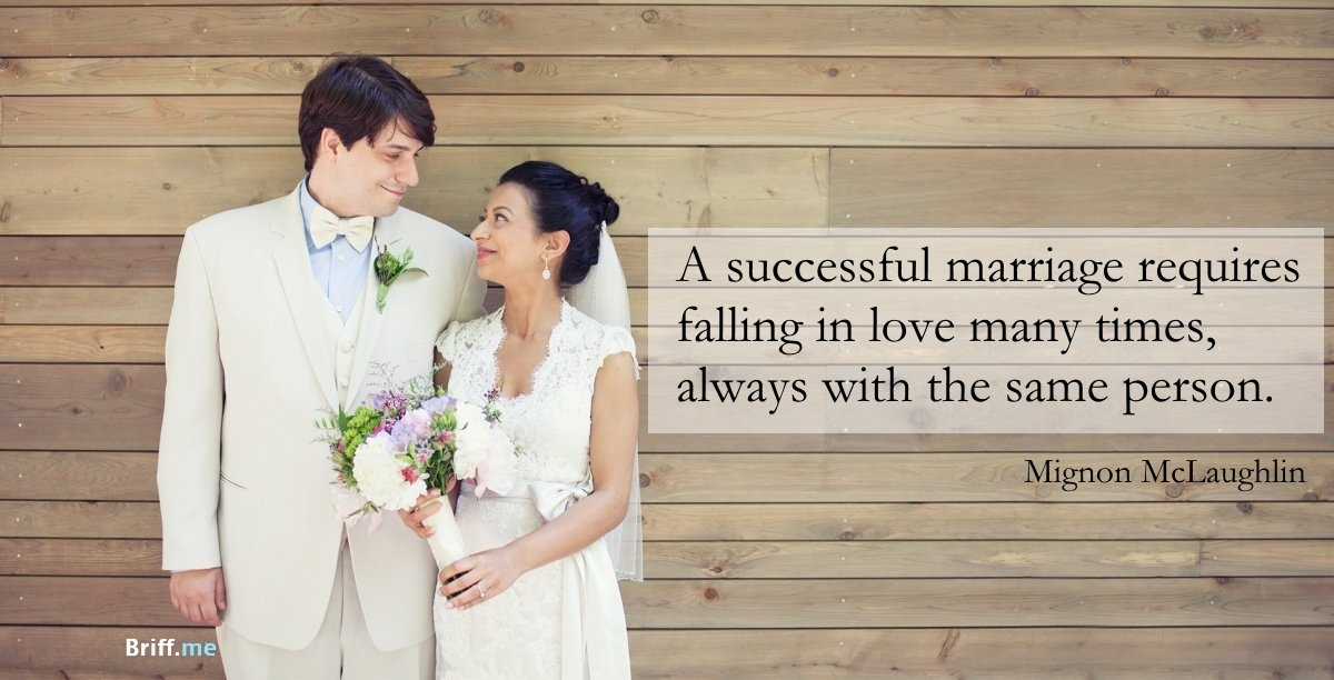 Wedding Quotes Successful marriage requires falling in love