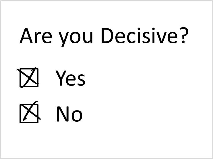 Are You Decisive