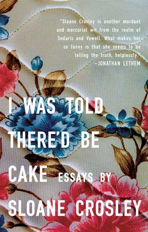 Best Book Titles 5 - I Was Told There'd Be Cake