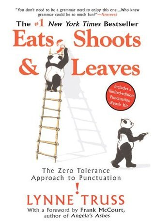 Best Book Titles 7 - Eats Shoots and Leaves - The Zero Tolerance Approach to Punctuation