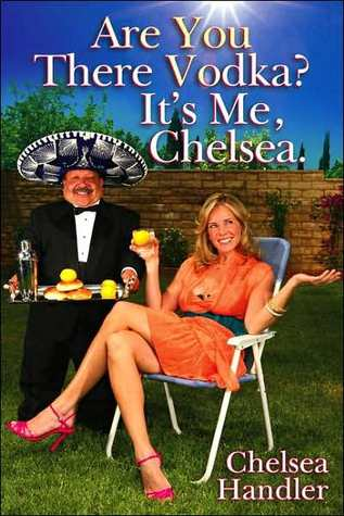 Best Book Titles 8 - Are You There, Vodka? It's Me, Chelsea