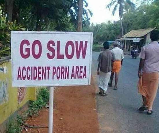 Accident Porn Area!! What's this Funny Signs