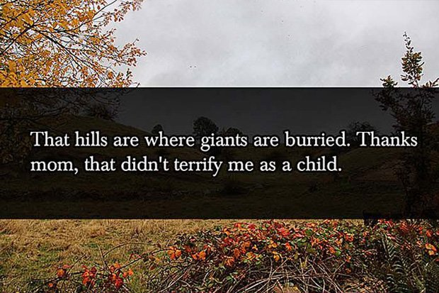 Giants burried in that hills Parent Lies