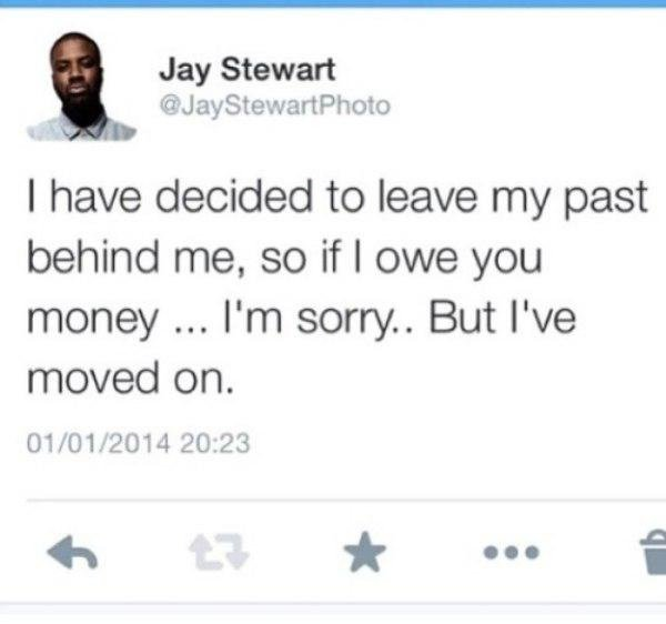 Leave the past behind Funny Tweets