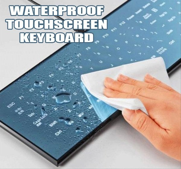 Waterproof Touchscreen Keyboard Cool Inventions