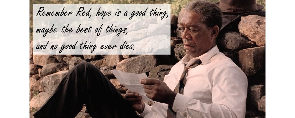 The Shawshank Redemption - Facts and Secrets 19 Hope Quote